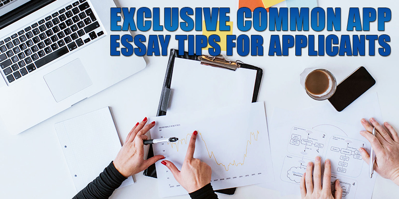 exclusive-common-app-essay-tips-for-applicants_800x400