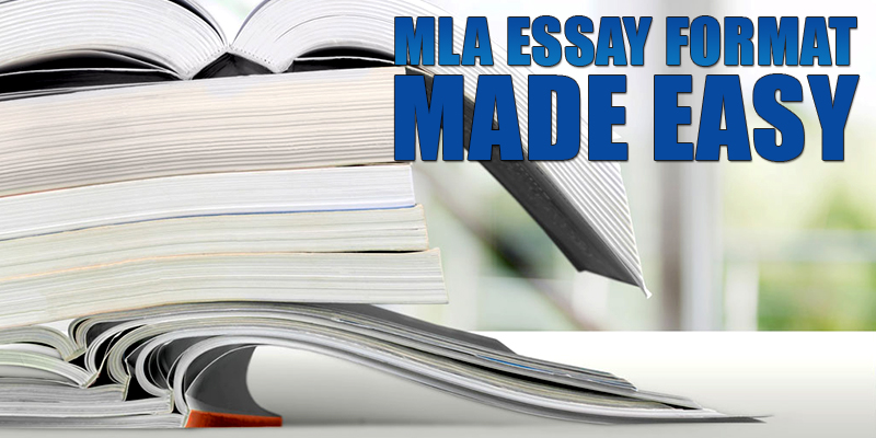 mla-essay-format-made-easy_800x400