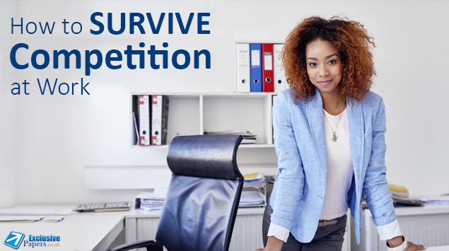 How to Survive Competition at Work