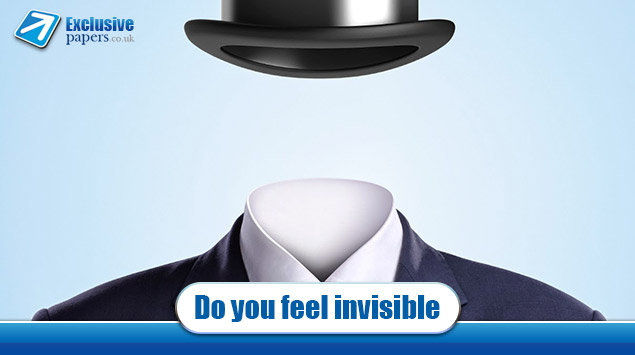 Do you feel invisible