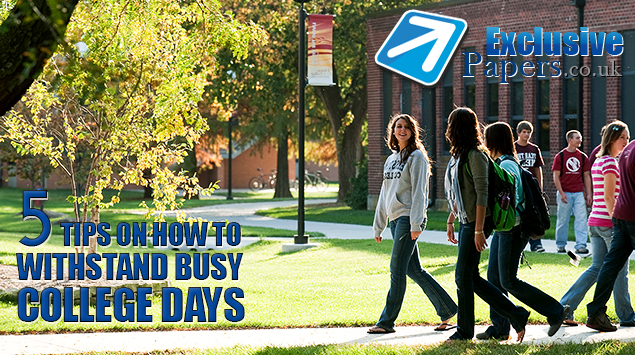5 Tips on How to Withstand Busy College Days