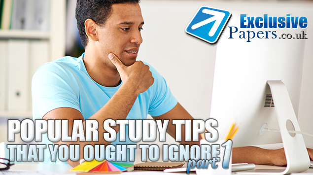 Popular Study Tips That You Ought to Ignore (part 1)