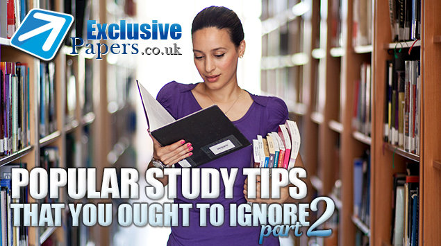 Popular Study Tips That You Ought to Ignore (part 2)