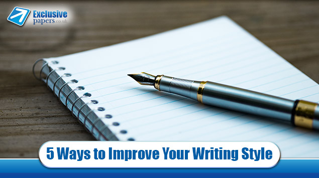 Five Easy Ways to Improve Your Writing Style