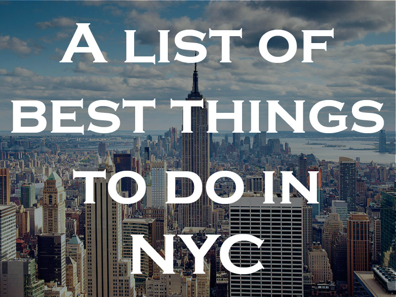 Best Things to Do In NYC