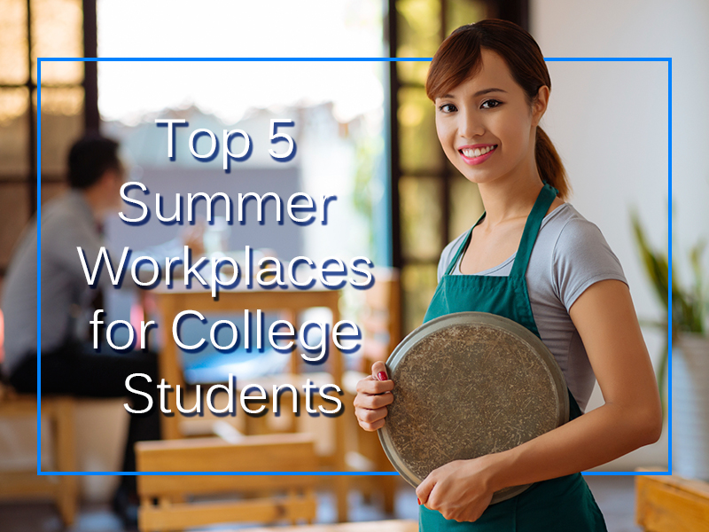 Best Summer Jobs for Students