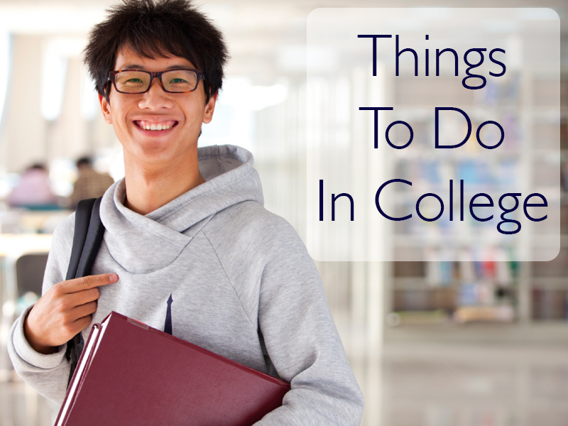 College Life: Things to Experience