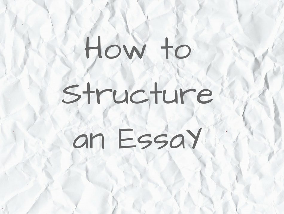 essay structuring tips